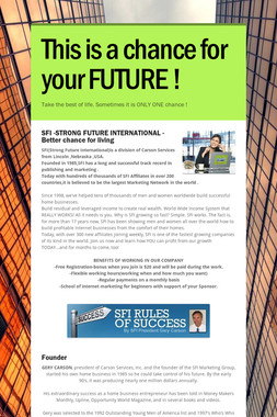 This is a chance for your FUTURE !