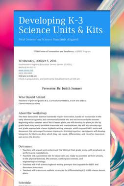 Developing K-3 Science Units & Kits