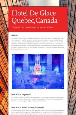 Hotel De Glace Quebec,Canada