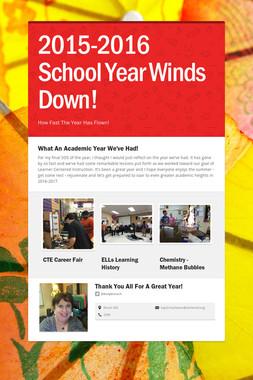 2015-2016 School Year Winds Down!