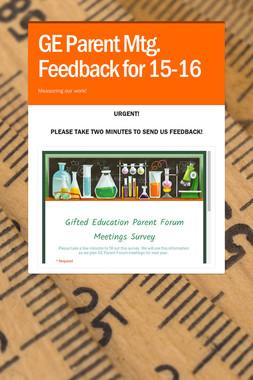 GE Parent Mtg. Feedback for 15-16