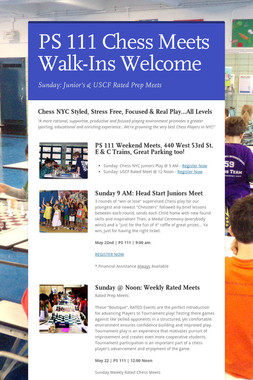 PS 111 Chess Meets Walk-Ins Welcome
