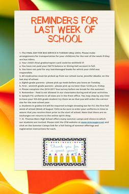REMINDERS FOR LAST WEEK OF SCHOOL
