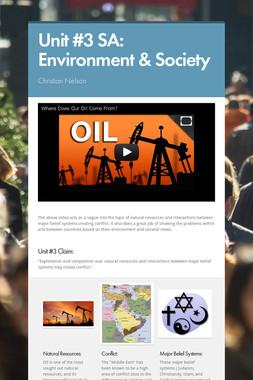 Unit #3 SA: Environment & Society