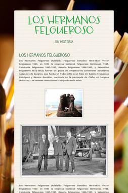 LOS HERMANOS FELGUEROSO