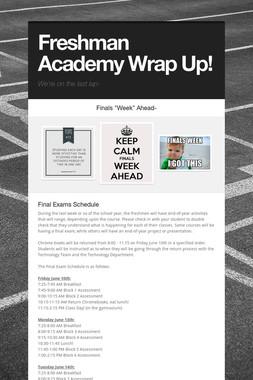 Freshman Academy Wrap Up!