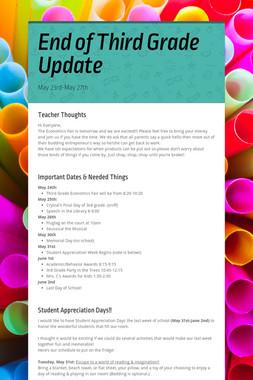 End of Third Grade Update