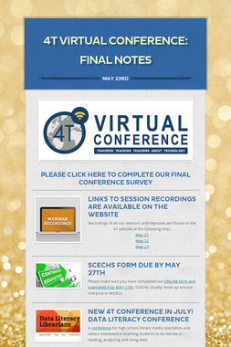 4T Virtual Conference:  Final Notes