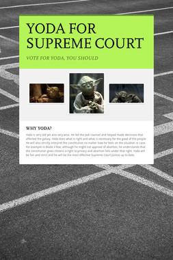 YODA FOR SUPREME COURT