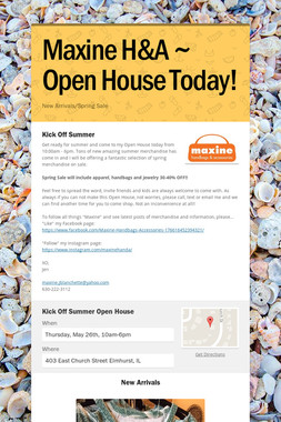 Maxine H&A ~ Open House Today!