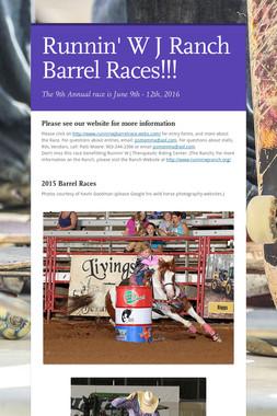 Runnin' W J Ranch Barrel Races!!!