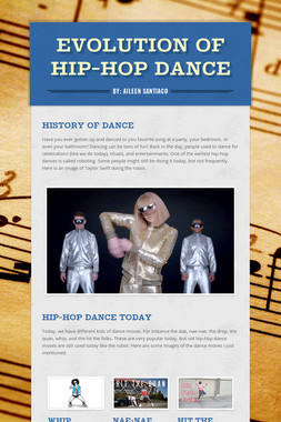 Evolution of Hip-Hop Dance