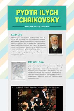 Pyotr Ilych Tchaikovsky