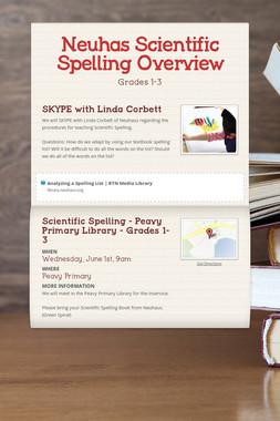 Neuhas Scientific Spelling Overview