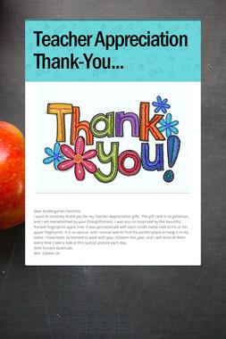 Teacher Appreciation Thank-You...
