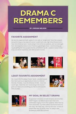 Drama C Remembers