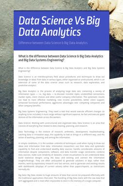 Data Science Vs Big Data Analytics
