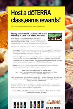 Host a dōTERRA class,earns rewards!