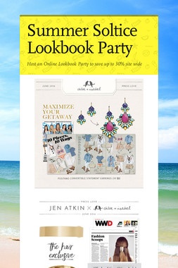 Summer Soltice Lookbook Party