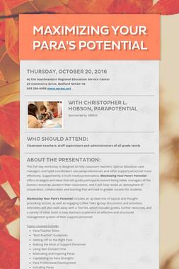 Maximizing Your Para's Potential