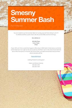 Smesny Summer Bash