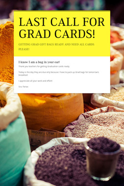 LAST CALL FOR GRAD CARDS!
