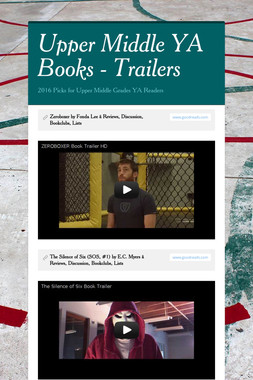 Upper Middle YA Books - Trailers