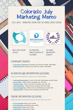 Colorado July Marketing Memo