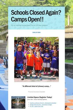 Schools Closed Again? Camps Open!!