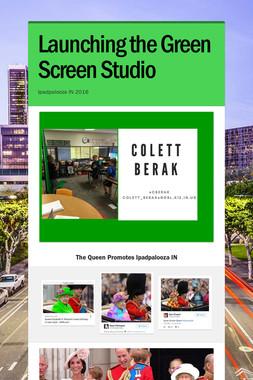 Launching the Green Screen  Studio