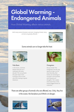 Global Warming - Endangered Animals
