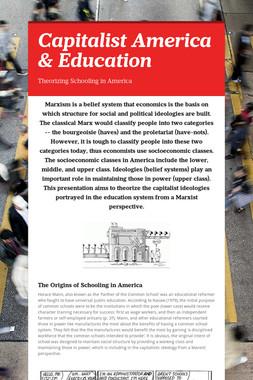 Capitalist America & Education