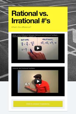 Rational vs. Irrational #'s