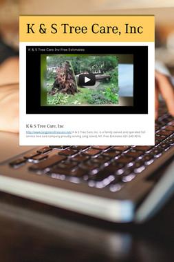 K & S Tree Care, Inc