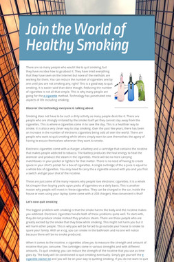 Join the World of Healthy Smoking