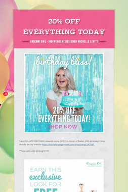 20% off Everything TODAY