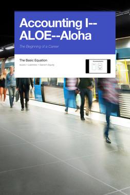 Accounting I--ALOE--Aloha