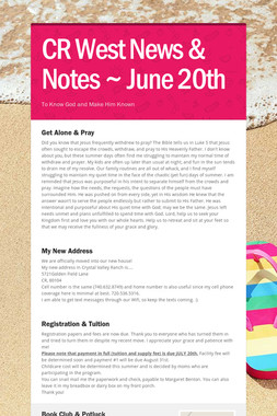 CR West News & Notes ~ June 20th