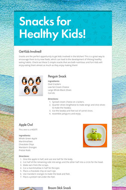 Snacks for Healthy Kids!