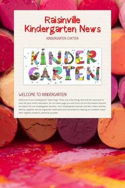 Raisinville Kindergarten News