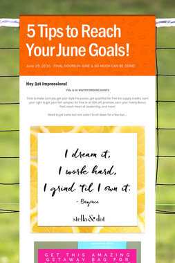 5 Tips to Reach Your June Goals!