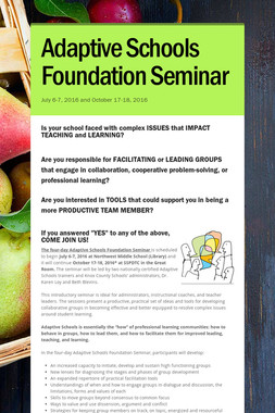 Adaptive Schools Foundation Seminar