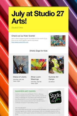 July at Studio 27 Arts!