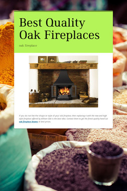 Best Quality Oak Fireplaces