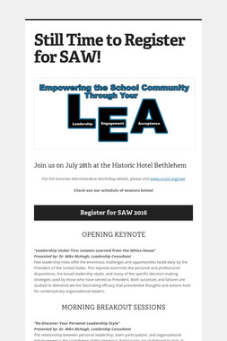 Still Time to Register for SAW!
