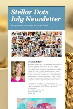 Stellar Dots July Newsletter
