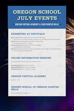 Oregon School July Events