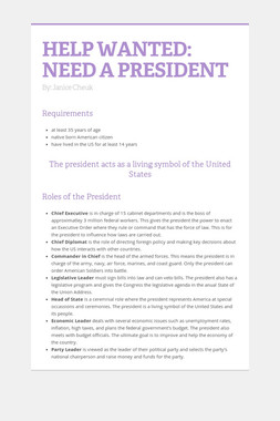 HELP WANTED: NEED A PRESIDENT