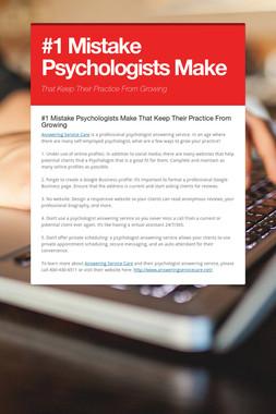 #1 Mistake Psychologists Make