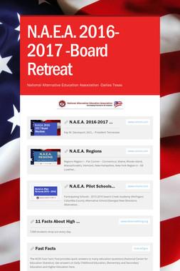 N.A.E.A. 2016-2017 -Board Retreat